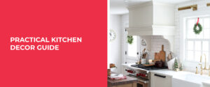 Practical Kitchen Decor Guide